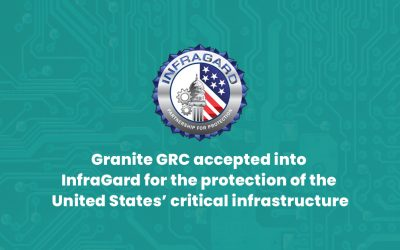 Granite GRC Accepted Into Prestigious Organization Focused on Protecting the Country's Critical Infrastructure